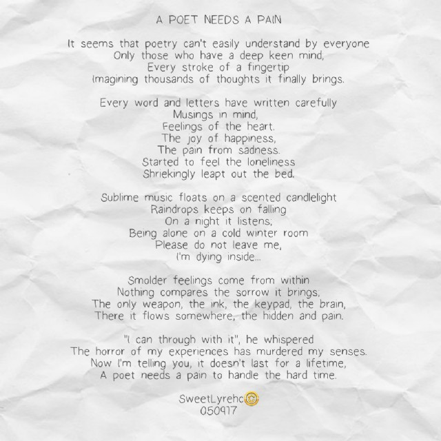 A Poet Needs A Pain Poem By Cheryl Tutaan Poem Hunter
