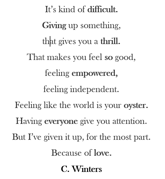 Difficult Giving Up Poem By Cece Winters Poem Hunter