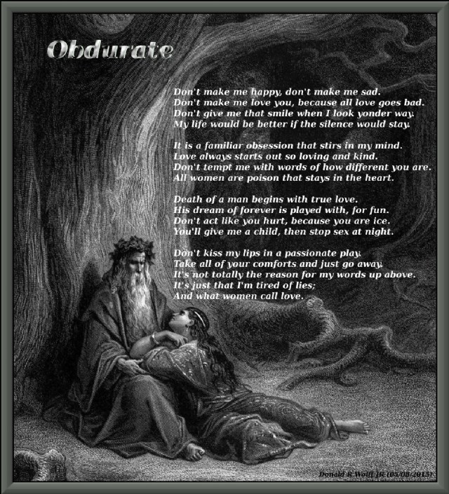 Obdurate Poem By Donald R Wolff Jr Poem Hunter