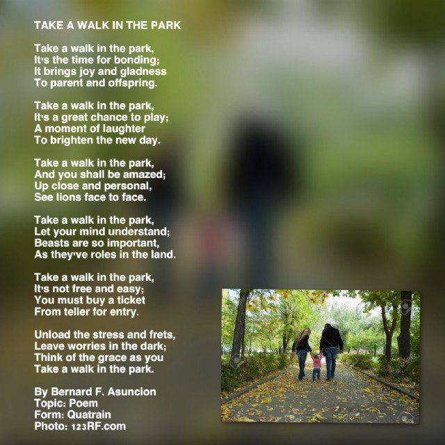 Take A Walk In The Park Poem By Bernard F Asuncion Poem