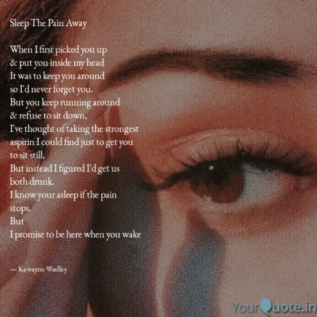 Sleep The Pain Away