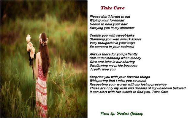 Take Care Poem By Captain Herbert Poetry Poem Hunter