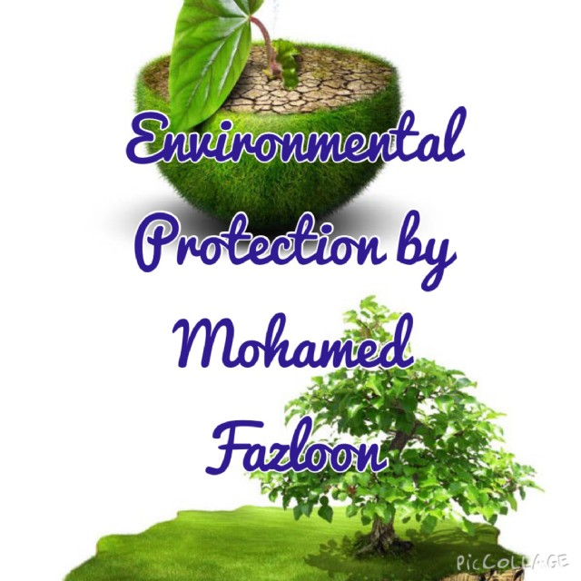 Environmental Protection Poem By Mohamed Fazloon Poem Hunter