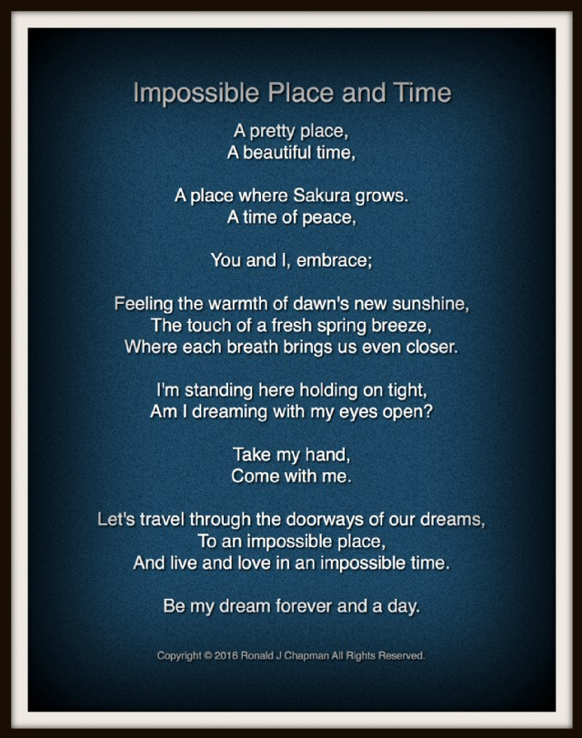 Impossible Place And Time Poem By Ronald Chapman Poem Hunter - Impossible poem