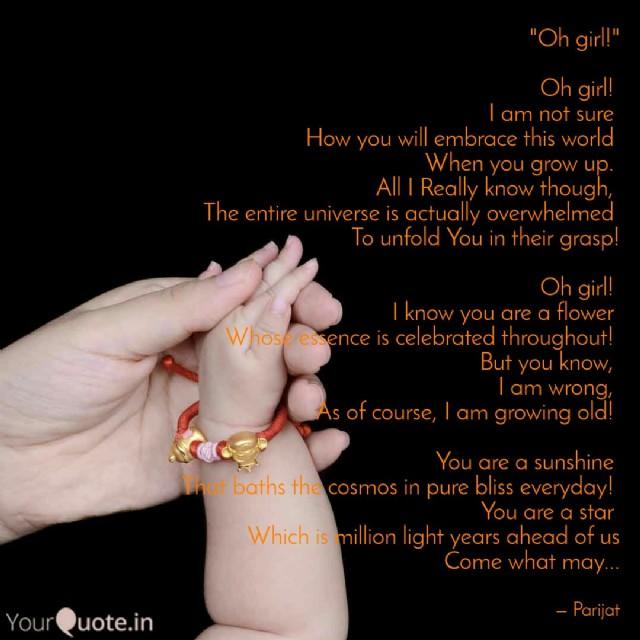 Oh Girl Poem By Parijat Banerjee Poem Hunter