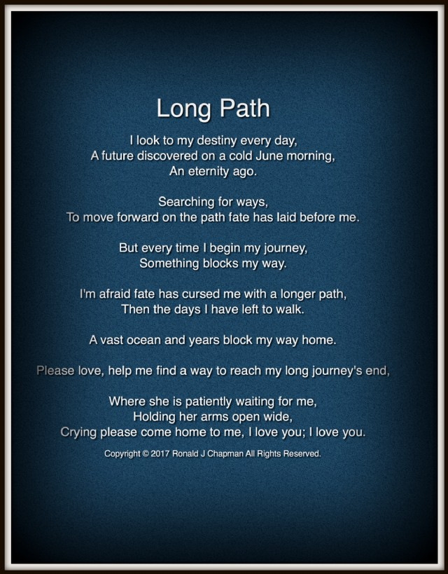 Long Path Poem By Ronald Chapman Poem Hunter