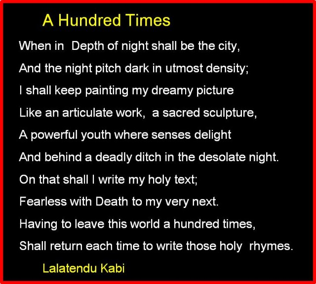 A Hundred Times Poem By LALATENDU KABI