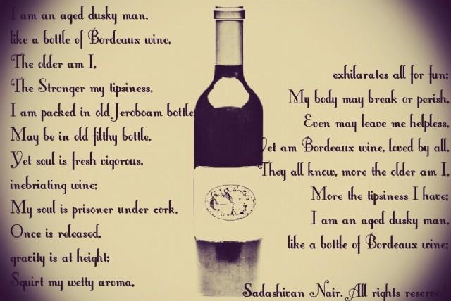 I Am An Aged Dusky Man, Like A Bottle Of Bordeaux Wine...