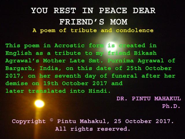 You Rest In Peace Dear Friend's Mom Poem by Pintu Mahakul - Poem