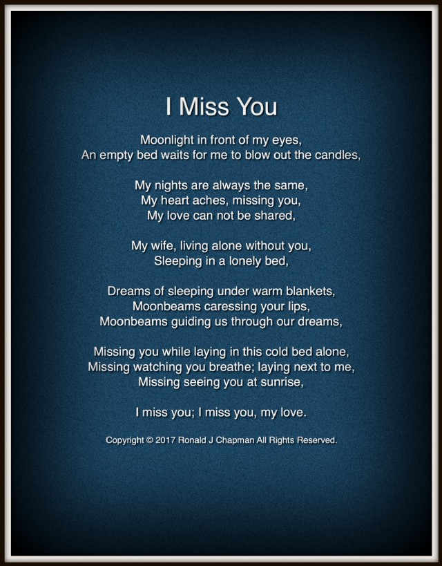 I Miss You Revision 1 Poem By Ronald Chapman Poem Hunter
