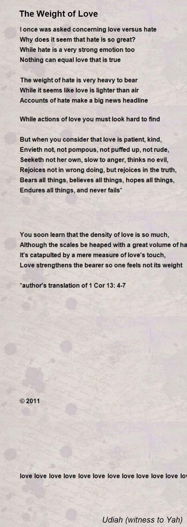 The Weight Of Love Love Love Love Love Poem By Udiah