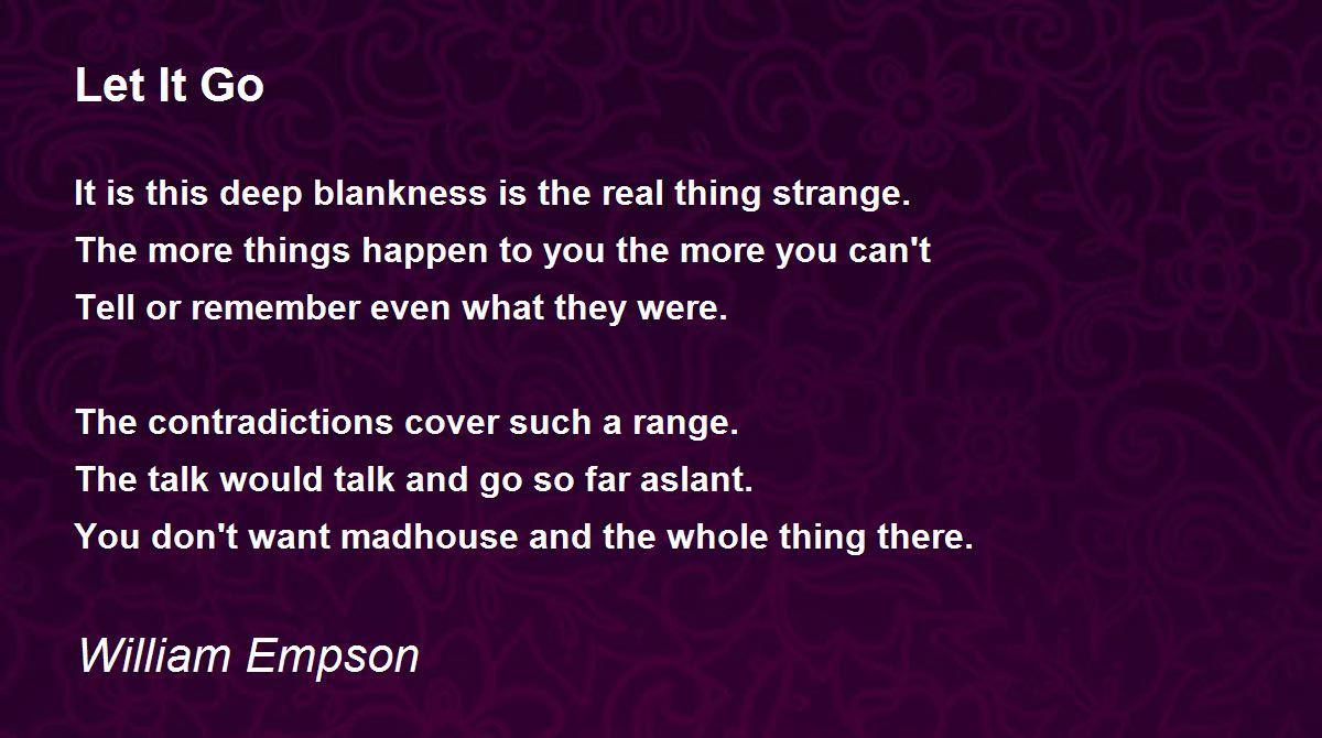 Let It Go Poem By William Empson Poem Hunter