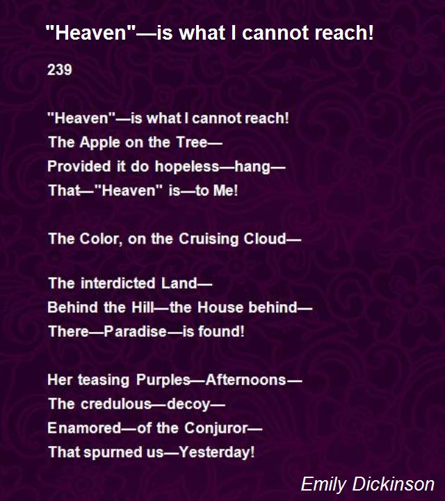 """Heaven""—Is What I Cannot Reach! Poem by Emily Dickinson ..."