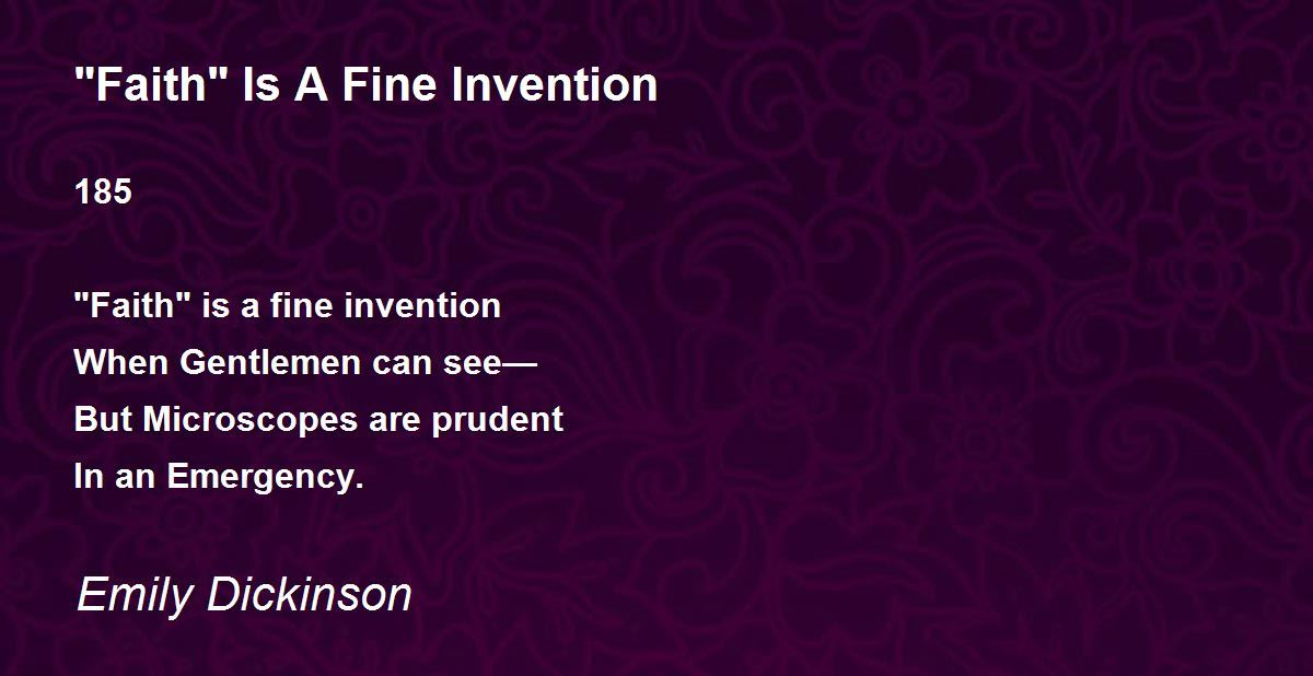 Faith Is A Fine Invention Poem By Emily Dickinson Poem Hunter