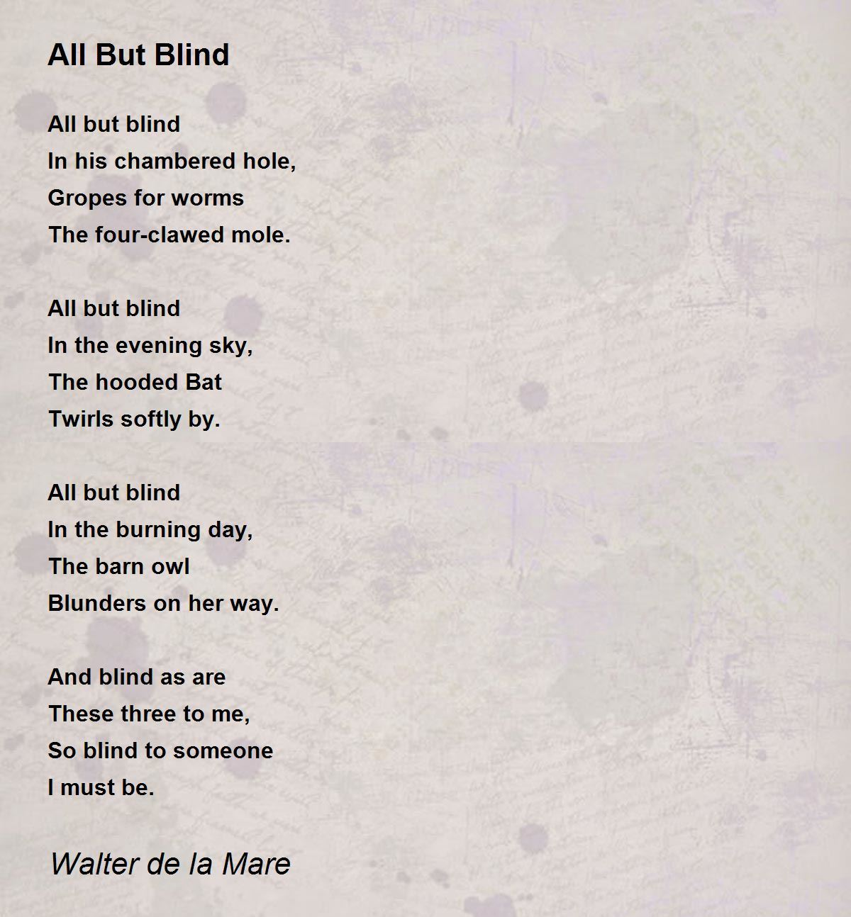 All But Blind In His Chambered Hole By Walter De La Mare