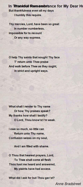In Thankful Remembrance Poem by Anne Bradstreet - Poem Hunter