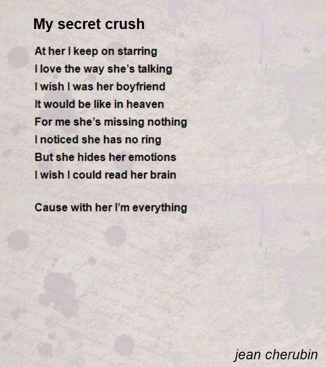 My Secret Crush Poem by jean cherubin - Poem Hunter Comments