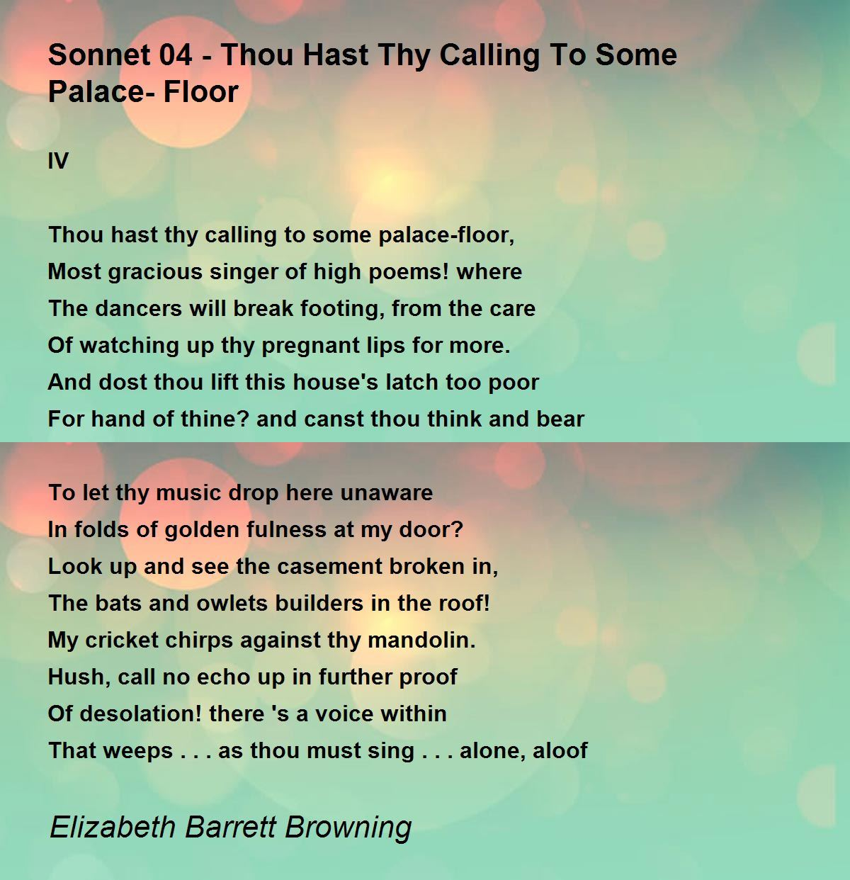 Sonnet 04 Thou Hast Thy Calling To Some Palace Floor