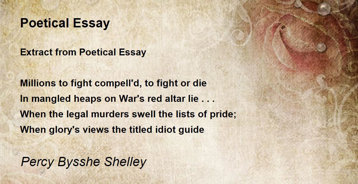 ozymandias is a poem written by percy bysshe shelley essay Poetical essay by percy bysshe shelley extract from poetical essay millions to fight compelld to fight or die in mangled heaps on wars red altar lie when the legal murders swell the.