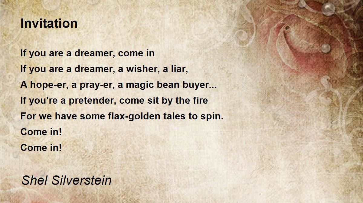 Invitation Poem By Shel Silverstein Poem Hunter