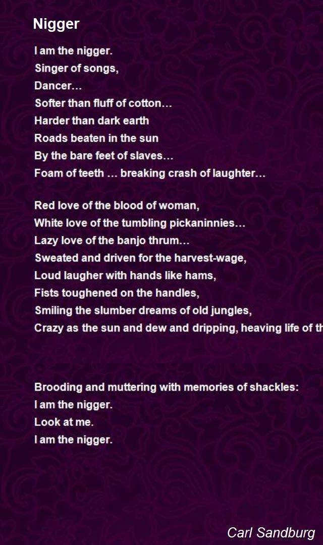 Nigger Poem By Carl Sandburg Poem Hunter