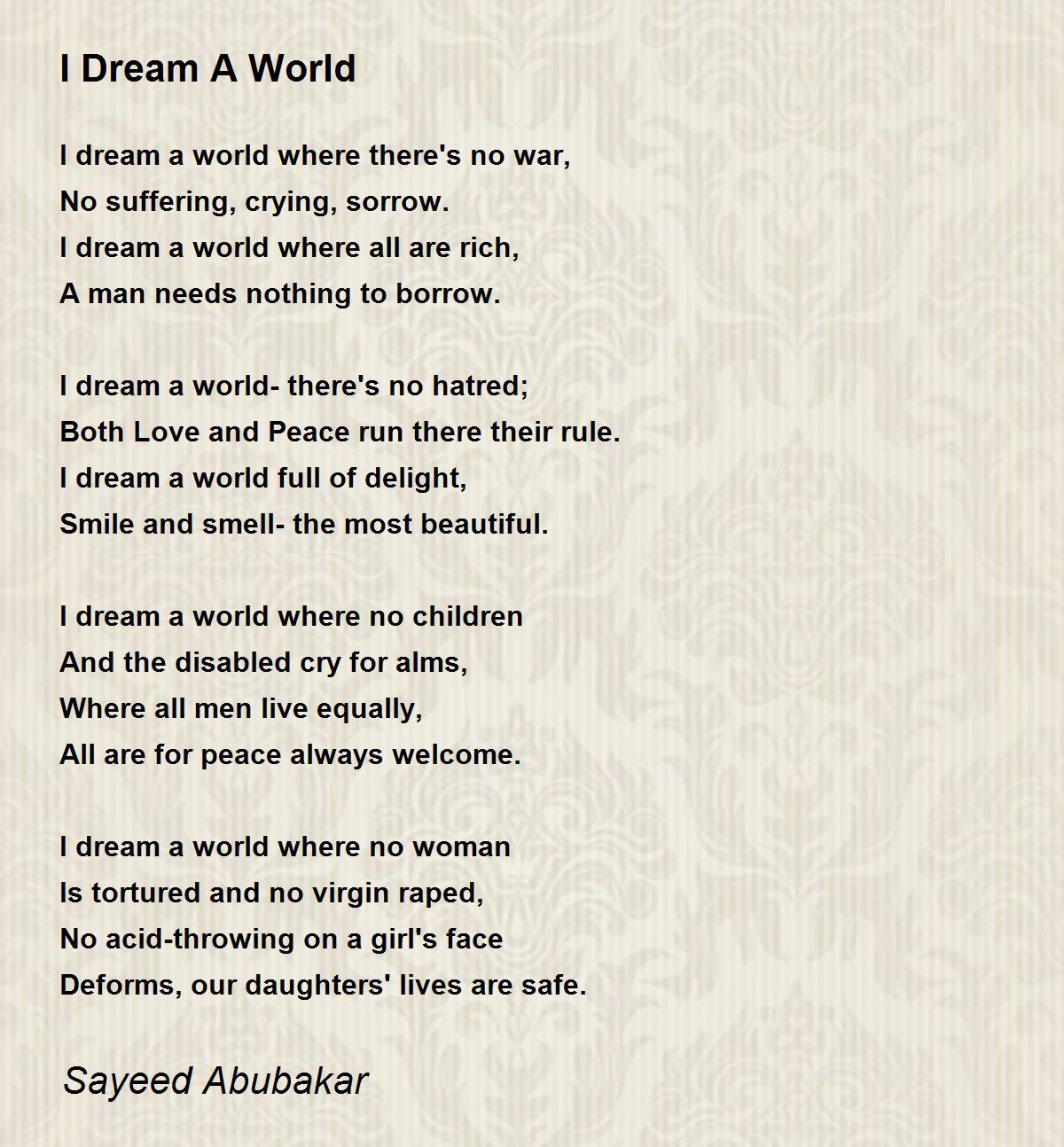 I Dream A World Poem By Sayeed Abubakar Poem Hunter