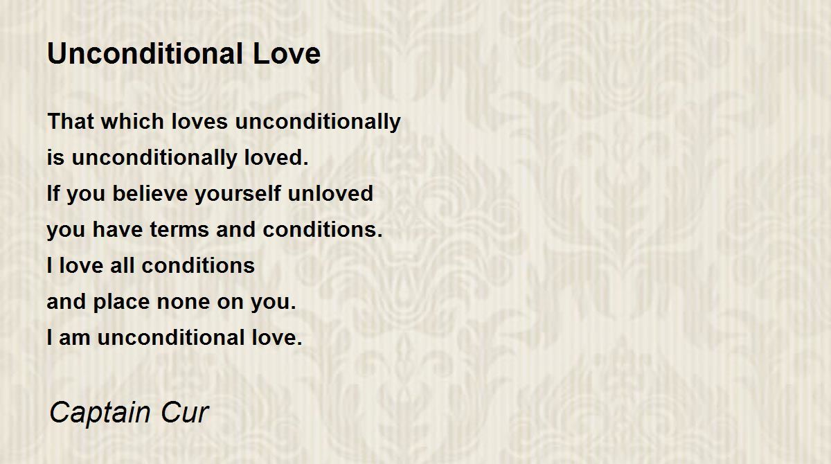 Unconditional Love Poem By Captain Cur Poem Hunter