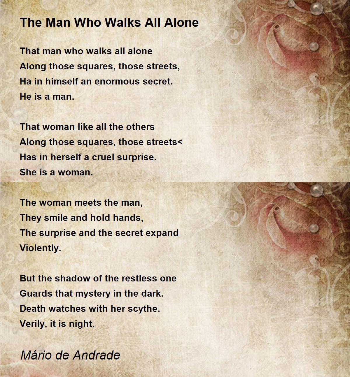 The Man Who Walks All Alone Poem by Mário de Andrade