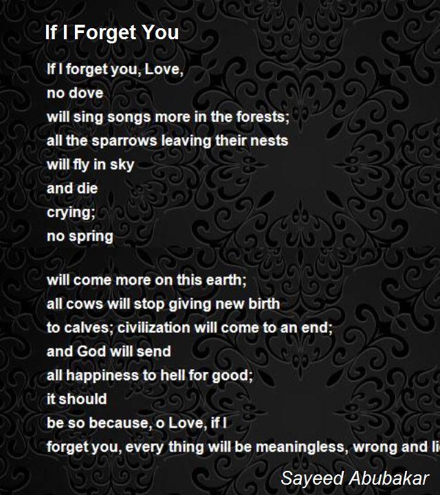 If I Forget You Poem By Sayeed Abubakar Poem Hunter