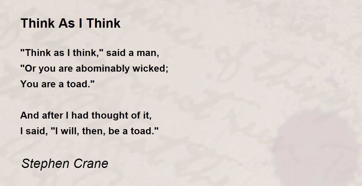 Think Like A Man Book Quotes: Think As I Think Poem By Stephen Crane