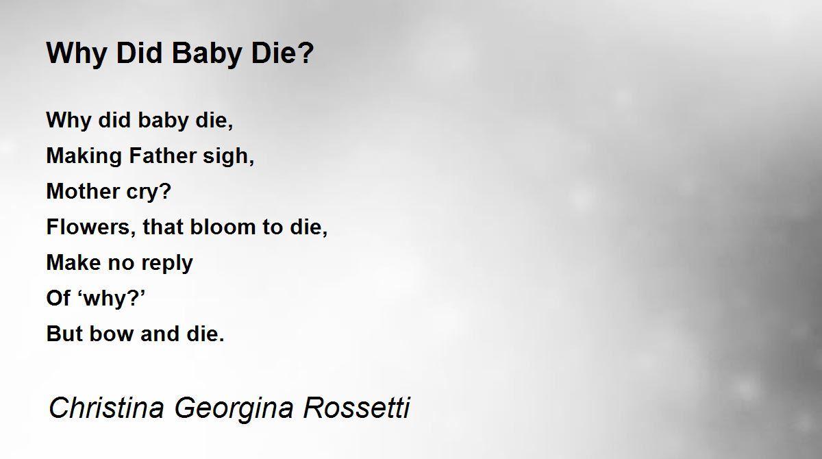 Why Did Baby Die? Poem by Christina Georgina Rossetti ...