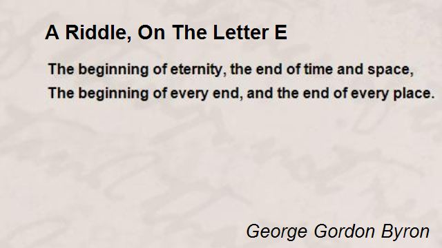 the letter e riddle a riddle on the letter e poem by george gordon byron 571