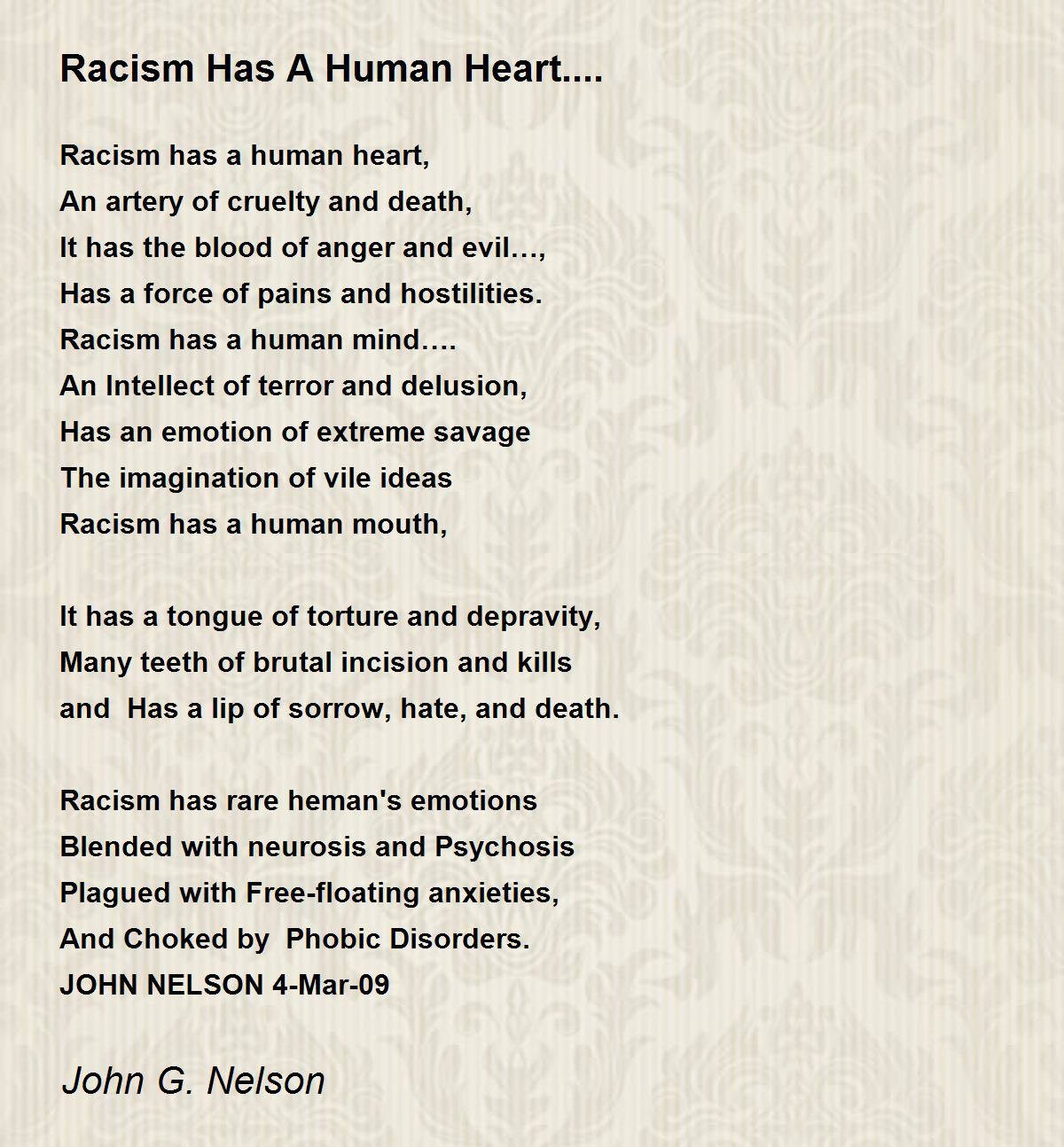 Racism Has A Human Heart.... Poem by John G. Nelson - Poem Hunter