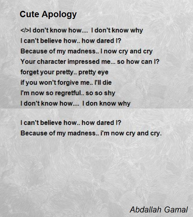 Cute Apology Poem by Abdallah Gamal - Poem Hunter Comments