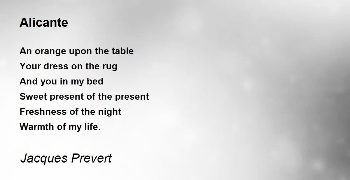Alicante Poem By Jacques Prevert Poem Hunter