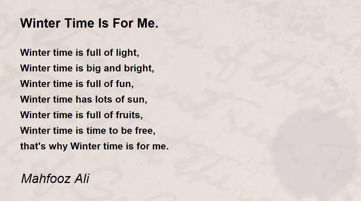 winter time is for me poem by mahfooz ali poem hunter. Black Bedroom Furniture Sets. Home Design Ideas